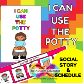 I can use the Potty Social Story & Schedule for Autism Spe