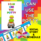I can use the Potty Social Story and Schedule for Autism S