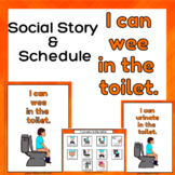 I can wee - urinate in the toilet Social Story and Schedule for Special Ed