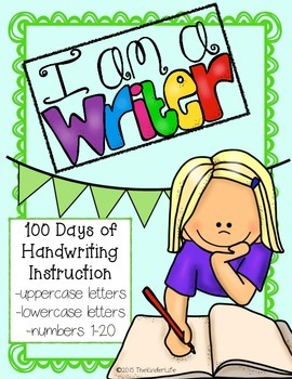 I can write! 100 Days of Handwriting Instruction for Begin