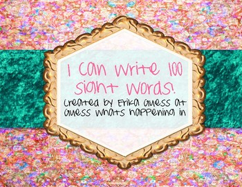 I can write 100 sight words!