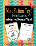 Non-fiction text Features and Informational Writing Unit