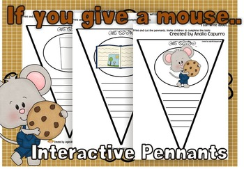 If you give a mouse..Interactive Pennants