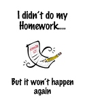 I didn't do my homework...