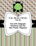 I do; We do; Y'all Do; You do: Fun with Compound Sentences