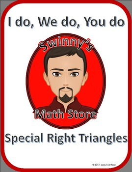 I do, We do, You do: Special Right Triangles