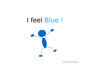 I feel Blue Short Story