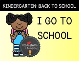 I GO TO SCHOOL: Mini-Reader for Kindergarten