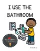 I GO TO THE BATHROOM: FIRST WEEKS OF KINDERGARTEN