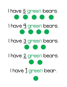 I have 5 green bears- sight words, one-to-one correspondence, color matching
