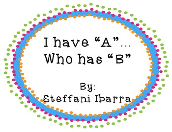 "I have ""A""...who has ""B"""