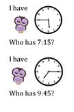 I have WHO has clock game (Quarter too and Quarter Past) C