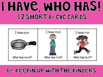I have, Who Has...Short A CVC