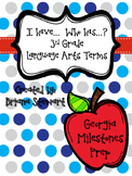 I have...Who Has? 3rd Grade Georgia Milestones Language Arts Terms