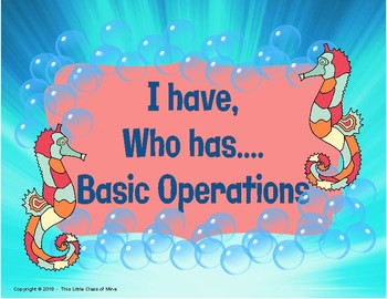 I have... Who Has.. Basic Operations
