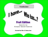 I have, Who Has Bilingual Fruit Edition
