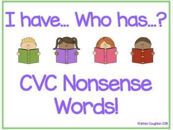 I have Who Has CVC Nonsense Words