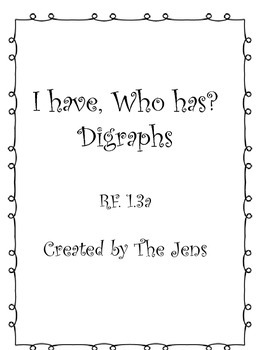 I have Who Has? Digraphs Words