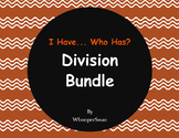 I have, Who Has - Division Bundle