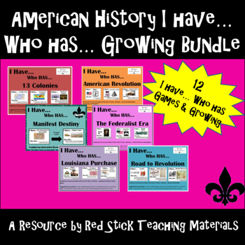 I have... Who Has...Early American History --A GROWING BUNDLE!