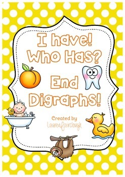 I have, Who Has End Digraphs