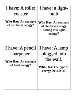 I have Who Has: Energy Causing a Change
