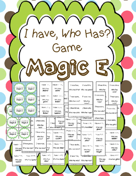 I have, Who Has Game? For Magic E Words