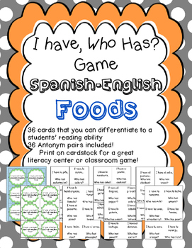 I have, Who Has Game? For Spanish-English foods