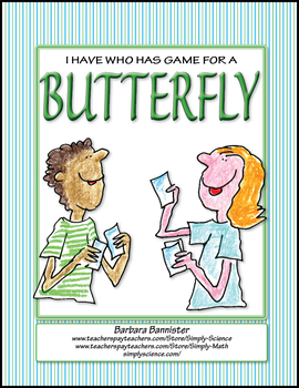 I have Who Has Game for Butterfly Terms
