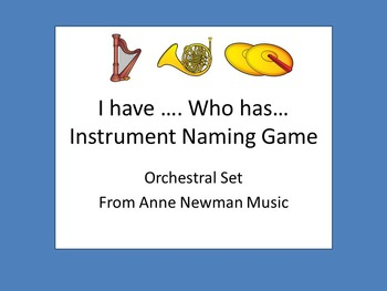 I have Who Has Instrument Naming Game Orchestral Set