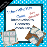 Geometry Vocabulary: I have Who Has Game