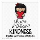I Have, Who Has Kindness Card Set