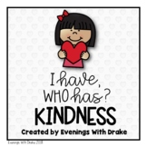 I Have, Who Has Kindness Card Set