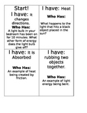 I have Who Has: Light and Energy