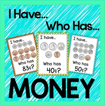 I have, Who Has- MONEY