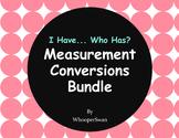 I have, Who Has - Measurement Conversions Bundle