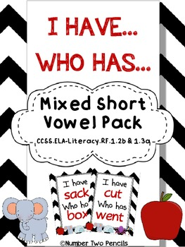 I have, Who Has: Mixed Short Vowel Review