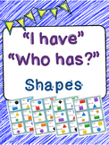 I have... Who Has ... Shapes