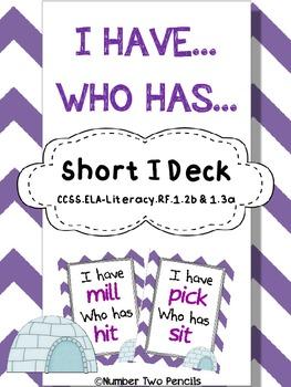 I have, Who Has: Short I