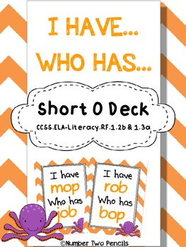 I have, Who Has: Short O