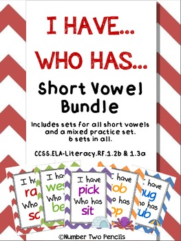 I have, Who Has: Short Vowel Bundle