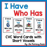I have Who Has Short Vowel CVC Word Cards