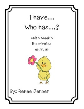 I have Who Has Unit 5 Week 5 First Grade Treasures