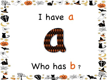 I have Who Has lower case letters Halloween edition