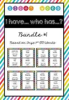 I have.... Who has? Set 1 - Fry's Sight Words