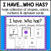 I Have / Who Has - Alphabet, Numbers, Colors