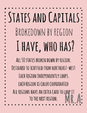 I have, Who has: 50 States and Capitals by Region