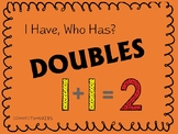 I have/Who has- Addition (DOUBLES)