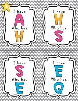 I have ... Who has: Alphabet - capital & lowercase