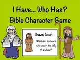 I have ... Who has? Bible Character Task Cards and Game